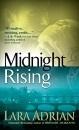 Midnight Rising: Midnight Breed No. 4 - Lara Adrian