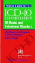 Pocket Guide to ICD-10 Classification of Mental and Behavioural Disorders: With Glossary and Diagnostic Criteria for Research DCR-10 - John E. Cooper