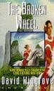 Chung Kuo: Broken Wheel Bk. 2