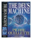 The Deus Machine