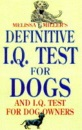 Melissa Miller's Definitive IQ Test for Dogs and IQ Tests for Dog Owners (Signet)