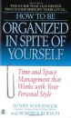 How to Be Organized in Spite of Yourself: Time and Space Management That Works with Your Personal Style (How to Be)