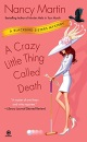 A Crazy Little Thing Called Death (Blackbird Sisters Mysteries)