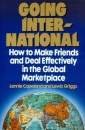 Copeland & Griggs : Going International: How to Make Friends and Deal Effectively in the Global Marketplace (Plume)