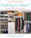 Nothing to Wear?: A 5-Step Cure for the Common Closet