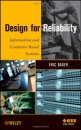 Design for Reliability: Information and Computer-Based Systems - Eric Bauer