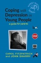 Coping with Depression in Young People: A Guide for Parents (Family Matters)