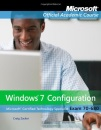 Windows 7 Configuration, Exam 70-680 (Microsoft Official Academic Course)