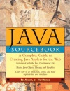 The Java Sourcebook: Complete Guide to Creating Java Applets for the Web