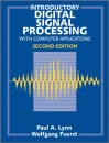Introductory Digital Signal Processing, 2nd Edition (with disk) - Paul A. Lynn, Wolfgang Fuerst