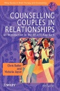 Counselling Couples in Relationships: Introduction to the Relate Approach (Wiley Series in Brief Therapy & Counselling) - Christopher Butler, Victoria Joyce