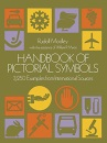 Handbook of Pictorial Symbols: 3,250 Examples from International Sources (Dover Pictorial Archive)