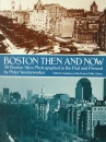Boston Then and Now (Then & Now Views)