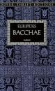 Bacchae (Dover Thrift)