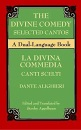 The Divine Comedy: Selected Cantos = La Divina Commedia : Canti Scelti : a Dual Language Book - Stanley Appelbaum, Dante Alighieri