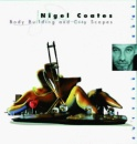 Nigel Coates: Body Buildings and City Scapes (The Cutting Edge)