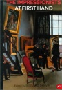 The Impressionists at First Hand (World of Art)