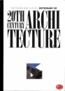 Encyclopaedia of 20th Century Architecture (World of Art)