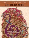 Celtic Illumination: The Irish School (Celtic Design)