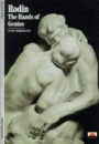 Rodin: The Hands of Genius (New Horizons)