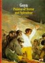 Goya: Painter of Terror and Splendour (New Horizons)