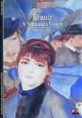 Renoir: A Sensuous Vision (New Horizons)