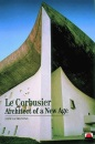 Le Corbusier: Architect of a New Age (New Horizons) - Jean Jenger, Caroline Beamish