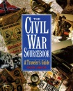 The Civil War Sourcebook: A Traveler's Guide