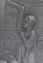 Looking at Lovemaking: Constructions of Sexuality in Roman Art, 100 B.C.-A.D.250