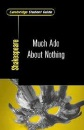 Cambridge Student Guide to Much Ado About Nothing (Cambridge Student Guides)