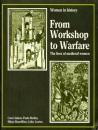 From Workshop to Warfare (Women in History)