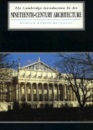 Nineteenth Century Architecture (Cambridge Introduction to the History of Art)