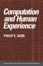 Computation and Human Experience (Learning in Doing: Social, Cognitive and Computational Perspectives) - Philip E. Agre