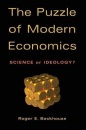 The Puzzle of Modern Economics: Science or Ideology? - Roger E. Backhouse