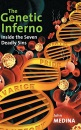 The Genetic Inferno: Inside the Seven Deadly Sins - John J. Medina