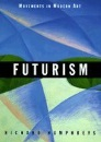 Futurism (Movements in Modern Art)
