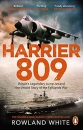 Harrier 809: Britain's Legendary Jump Jet and the Untold Story of the Falklands War