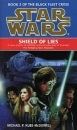 Star Wars: Shield of Lies (Book 2 of the Black Fleet Crisis)