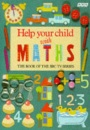 Help Your Child with Maths (Primary Initiatives in Mathematics Education)