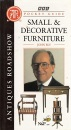 Antiques Roadshow Pocket Guide: Small and Decorative Furniture