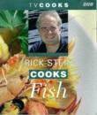 Rick Stein Cooks Fish (TV Cooks)