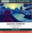 Three Radio Mysteries: Three BBC Radio 4 Full-cast Dramatisations v.4: Three BBC Radio 4 Full-cast Dramatisations Vol 4 (BBC Radio Collection)
