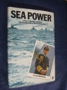 Sea Power: Story of Warships and Navies
