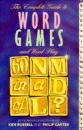 The Complete Guide to Word Games and Puzzles