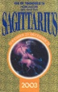 Old Moore's Horoscopes and Daily Astral Diaries 2003: Sagittarius (Old Moore's 2003 horoscope)