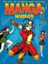 The Art of Drawing and Creating Manga Women
