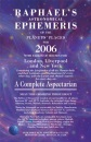 Raphael's Astronomical Ephemeris of the Planets' Places for 2006
