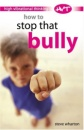 How to Stop That Bully (High-vibrational Thinking)