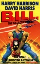 Bill The Galactic Hero: The Final Incoherent Adventure