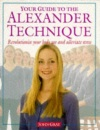 Your Guide to the Alexander Technique